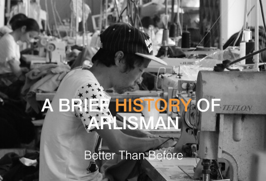History - Arlisman Clothing Factory