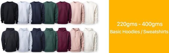 220gms - 400gms hoodies and sweatshirts.